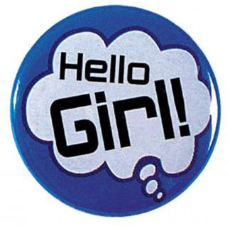 "(03645) Button mkit Ansteck- Pin "" Hello Girl !"