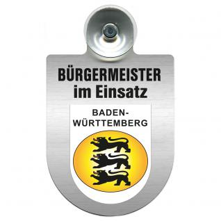 Einsatzschild Windschutzscheibe incl. Saugnapf - Bürgermeister im Einsatz - 309395-1 Region Baden-Württemberg