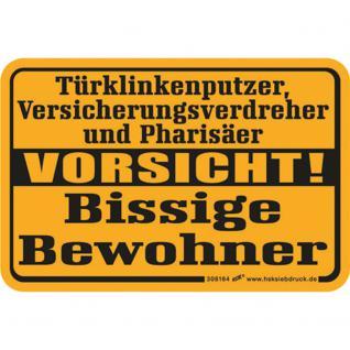 Spaßschild - Vorsicht - Bissige Bewohner - 308164/1 - Gr. ca. 15 x 10 cm - Vorschau
