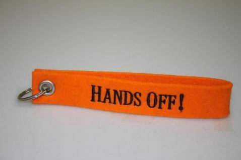 Filz-Schlüsselanhänger mit Stick - Hands off - Gr. ca. 17x3cm - 14291