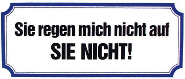 PVC Aufkleber Fun Auto-Applikation Spass-Motive und Sprüche - Sie regen... - 303354 - Gr. ca. 17 x 8 cm