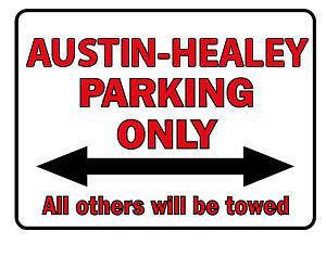 Schild aus Kunststoff -Parkschild - Austin Healey Parking Only - Gr. ca. 40 x 30 cm - 303069