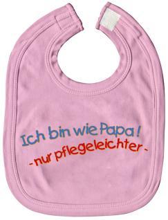 Baby-Lätzchen mit Druckmotiv - Ich bin wie Papa, nur... - 07076 - rosa