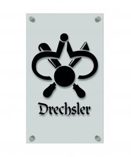 Zunftschild Handwerkerschild - Drechsler - beschriftet auf edler Acryl-Kunststoff-Platte ? 309446 schwarz