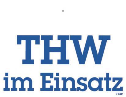 Hinweisschild - Warnschild - THW im Einsatz - 20 x 15 cm - 307742