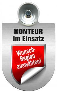 Einsatzschild Windschutzscheibe incl. Saugnapf - Monteur im Einsatz - 309741 - incl. Regionen nach Wahl