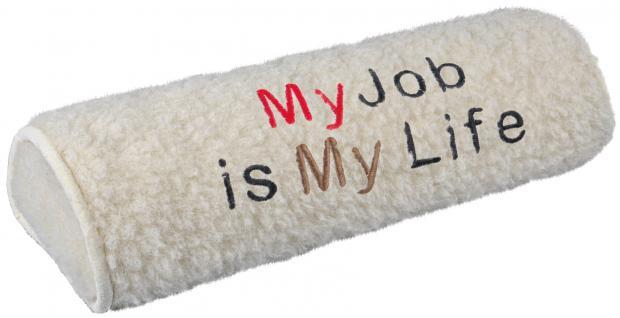 Nackenrolle mit Einstickung - my job is my life - Gr. ca. 42 x 16, 5 x 9, 5 cm - 30054 beige