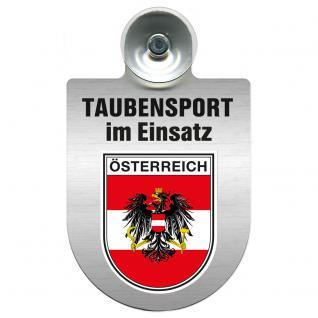 Einsatzschild Windschutzscheibe incl. Saugnapf -Taubensport im Einsatz - 309363-20 - Region Österreich
