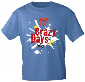 T-SHIRT unisex mit Aufdruck - Crazy Days - 09382 - Gr. L