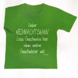 "Kinder T- Shirt "" LIEBER WEIHNACHTSMANN - Lass Geschenke......"" in 2 Farben 12708 grün / 98/104"