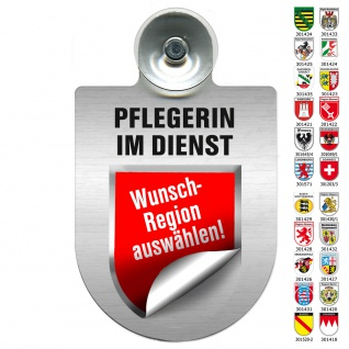 Einsatzschild Windschutzscheibe incl. Saugnapf - PFLEGERIN IM DIENST Region Bayern