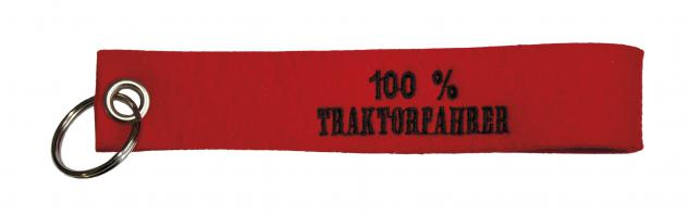 Filz-Schlüsselanhänger mit Stick 100% Traktorfahrer Gr. ca. 17x3cm 14138 rot