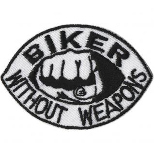 AUFNÄHER - Biker without weapons - 06009 - Gr. ca. 8 x 6 cm - Patches Stick Applikation