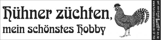"""(GF766) PVC-Aufkleber """" Hühner züchten - mein schönstes Hobby"""" - Vorschau"""