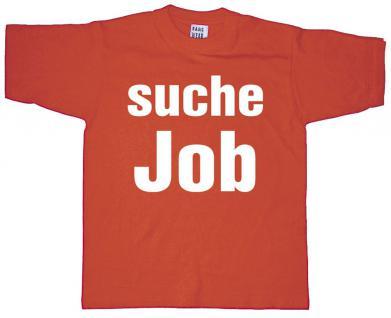 T-SHIRT unisex mit Print - Suche Job - 09647 orange - Gr. S