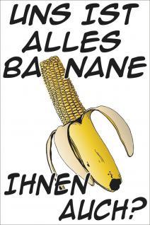 PVC Aufkleber - Uns ist alles Banane... - Gr. ca. 20 x 30 cm - konturengeschnitten