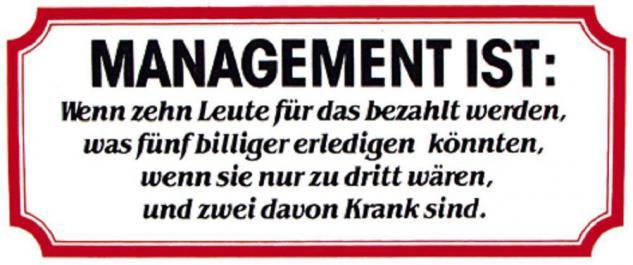 PVC Aufkleber Fun Auto-Applikation Spass-Motive und Sprüche - Management ist... - 303370 - Gr. ca. 17 x 8 cm