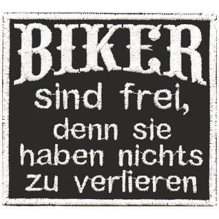 AUFNÄHER - Biker sind frei... - 03259 - Gr. ca. 8, 5 x 8 cm - Patches Stick Applikation