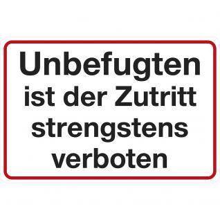 Hinweisschild - Unbefugten ist der Zutritt strengstens verboten - Gr. ca. 30 x 20 cm - 308631/1