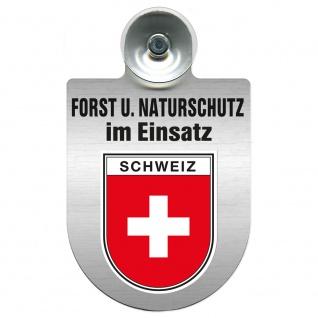 Einsatzschild mit Saugnapf Forst u. Naturschutz im Einsatz 393813 Region Schweiz