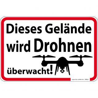 Hinweisschild - Dieses Gelände wird Drohnen überwacht - Gr. ca. 30 x 20 cm - 309641