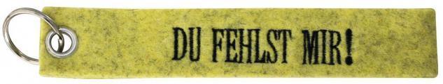 Filz-Schlüsselanhänger mit Stick DU FEHLST MIR! Gr. ca. 17x3cm 14139 gelb