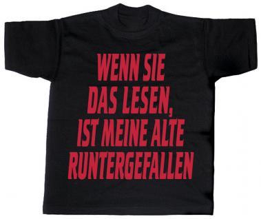 T-Shirt unisex mit Aufdruck - WENN SIE DAS LESEN, IST MEINE ALTE RUNTERGEFALLEN - 09505 - Gr. XL