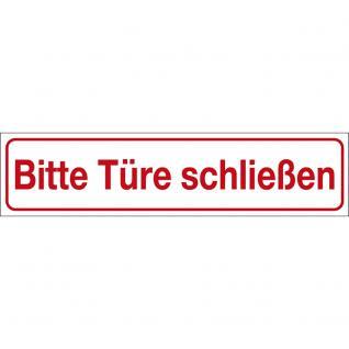 Hinweisschild - BITTE TÜRE SCHLIEßEN - Gr. 25 x 6 cm - 309310