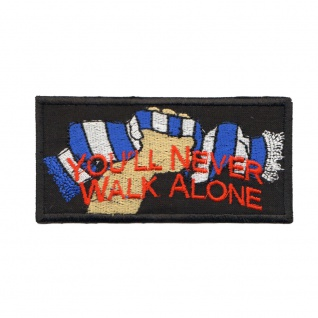 Aufnäher Patches You'll never walk alone Gr. ca. 10, 5 x 5, 3 cm 20589