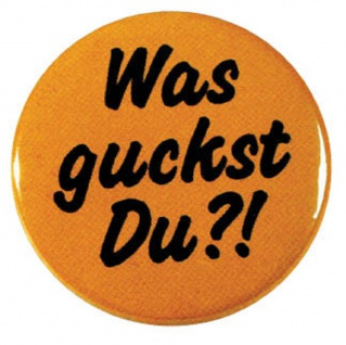 Magnet - Was guckst du?! - 03672 - Gr. ca. 2, 5cm