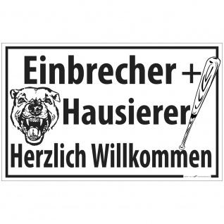 Schild - Einbrecher + Hausierer Herzlich willkommen - 309875/1 Gr. 40cm x 25cm