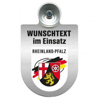 Einsatzschild für Windschutzscheibe incl. Saugnapf - Wunschtext...Eigener Text - Wappen nach Wahl - 309470 Region Rheinland-Pfalz