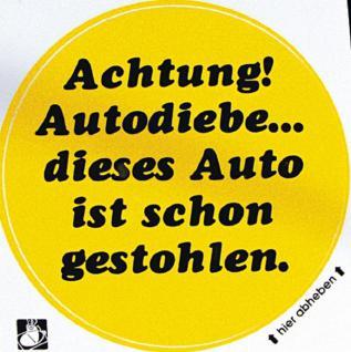 PVC Aufkleber Fun Auto-Applikation Spass-Motive und Sprüche - Achtung! Autodiebe...- 303157 - Gr. ca. 10 cm