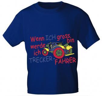Kinder T-Shirt - Wenn ich groß bin werde ich Trecker-Fahrer - 08234 versch. Farben - Royal / Gr. 122/128