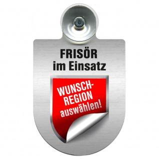 Einsatzschild mit Saugnapf Frisör im Einsatz incl. Regionenwappen nach Wahl 393815