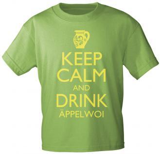 T-Shirt mit Print - Keep calm and drink Äppelwoi - 12912 - versch. Farben zur Wahl - Gr. S-2XL grün / S