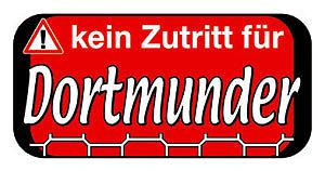 Hinweisschild - Kein Zutritt für Dortmunder - 308145 - 14, 6cm x 7, 5cm