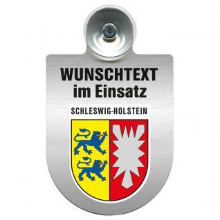 Einsatzschild für Windschutzscheibe incl. Saugnapf - Wunschtext...Eigener Text - Wappen nach Wahl - 309470 Region Schleswig-Holstein