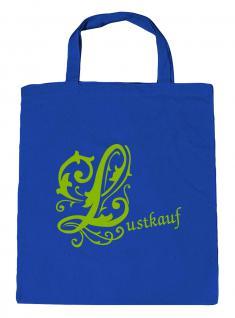 """(U10971)Umweltfreundliche Baumwoll - Tasche , ca. 28 x 43 cm mit Aufdruck """" Lustkauf"""" grün"""