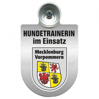 Einsatzschild mit Saugnapf Hundetrainerin im Einsatz 309379/1 Region Mecklenburg-Vorpommern