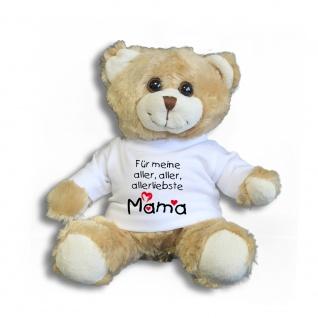 Teddybär mit Shirt - Für meine aller, aller, allerliebste Mama - Größe ca 26cm - 27167 hellbraun