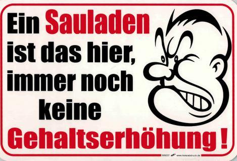 Schild Spaßschild - GEHALTSERHÖHUNG - 309237 - 30cm x 20cm