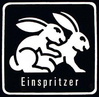PVC Aufkleber Fun Auto-Applikation Spass-Motive und Sprüche - Einspritzer - 302862 - Gr. ca. 9 x 9 cm