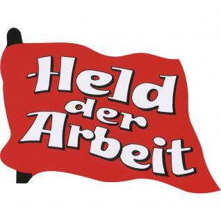 Aufkleber - Held der Arbeit - 303124/1 - Gr. ca. 9 x 7 cm - Vorschau