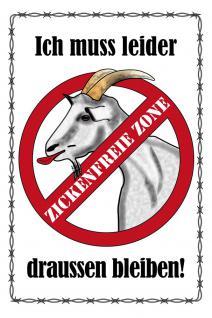 Schild - Zickenfreie Zone - 309199 - Gr. 20x30cm - Tiere Ziege