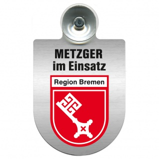 Einsatzschild Windschutzscheibe incl. Saugnapf - Metzger im Einsatz - 393825 - Region Bremen