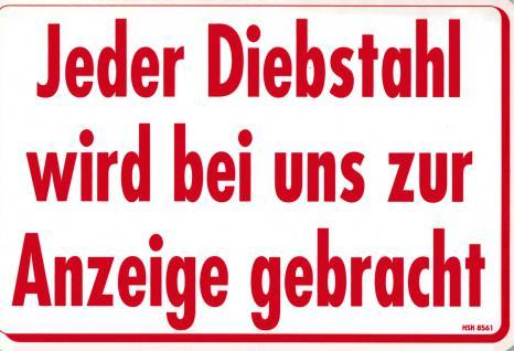 Schild - DIEBSTAHL WIRD ZUR ANZEIGE GEBRACHT - 308561 - 30cm x 20cm