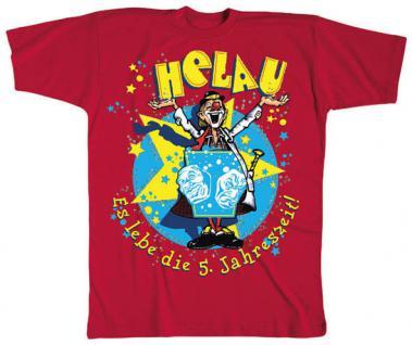 T-Shirt unisex mit Aufdruck - HELAU - ES LEBE DIE 5. JAHRESZEIT - 09510 - Gr. S