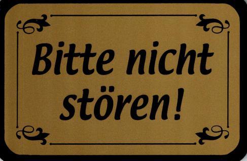 Hinweis- Schild - BITTE NICHT STÖREN - Gr. 15 X 10 cm - 308263