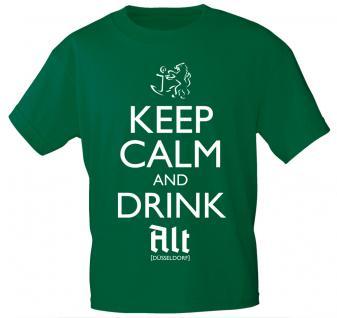 T-Shirt mit Print - Keep calm and drink Alt - Düsseldorf - 12911 - versch. Farben zur Wahl - Forest Green / L
